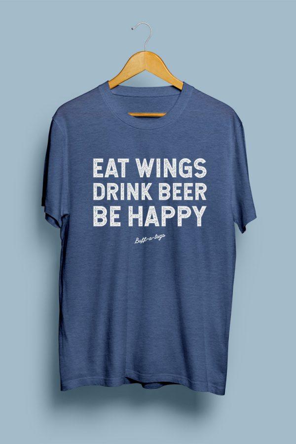 Eat Wings, Drink Beer, Be Happy.