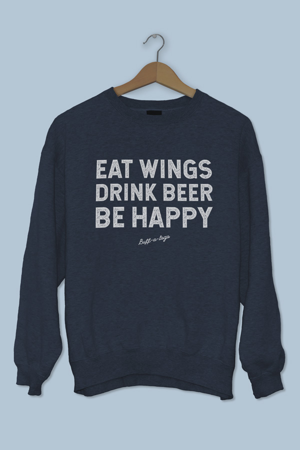 Eat Wings, Drink Beer, Be Happy.
