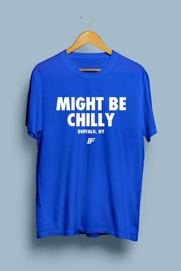 #MightBeChilly by Buffalo Fanatics