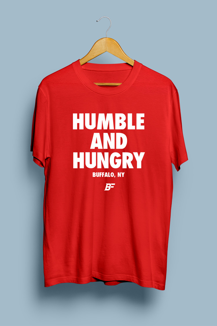 #HumbleHungry by Buffalo Fanatics